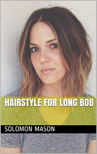 Hairstyle For Long Bob (English Edition) por Solomon Mason