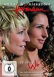 Anita & Alexandra Hofmann - 25 Jahre Wir