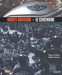 Harley-Davidson 1903-2003 : Le Centenaire