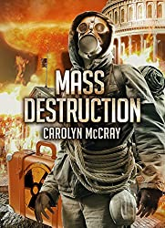 Mass Destruction; Featuring guest appearances by Betrayed's Brandt, Davidson, and Lopez: For fans of Brad Thor and Tom Clancy (Nuclear Threat Thriller Series Book 1) (English Edition)