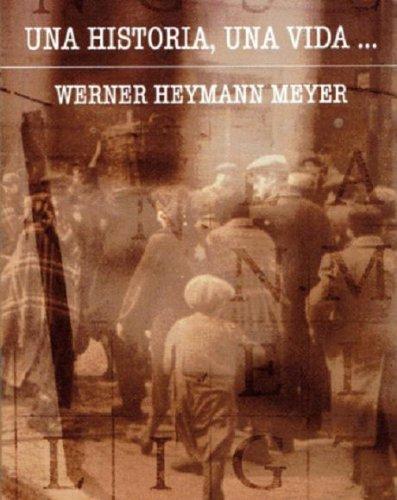 Una historia, una vida... por Werner Heymann