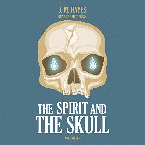 The Spirit and the Skull  Audiolibri