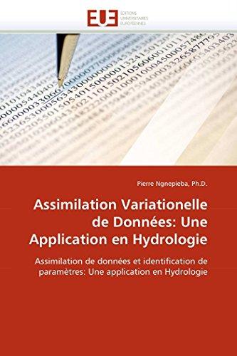 Assimilation variationelle de données: une application en hydrologie