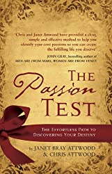 The Passion Test: The Effortless Path to Discovering Your Destiny (English Edition)
