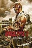 APOCALYPSE Z T01 - LE DEBUT DE LA FIN