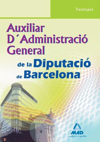 Auxiliar D´Administració General De La Diputació De Barcelona. Temari