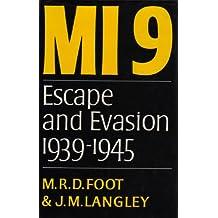 MI9: Escape and Evasion 1939-1945