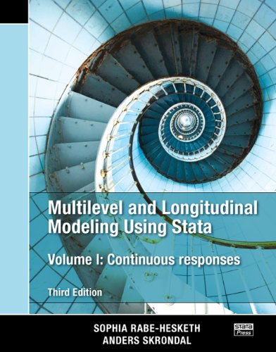 Multilevel and Longitudinal Modeling Using Stata, Volume I: Continuous Responses, Third Edition: Volume 1 por Sophia Rabe-Hesketh