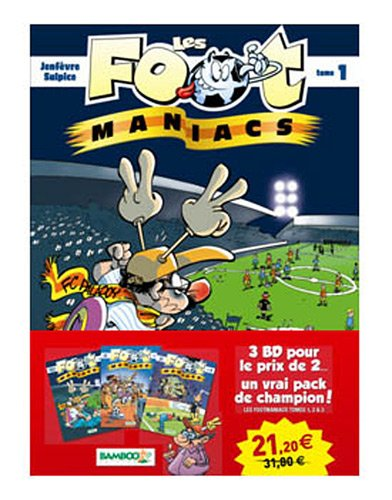 Les foot maniacs Pack 2+1 T01-02-03