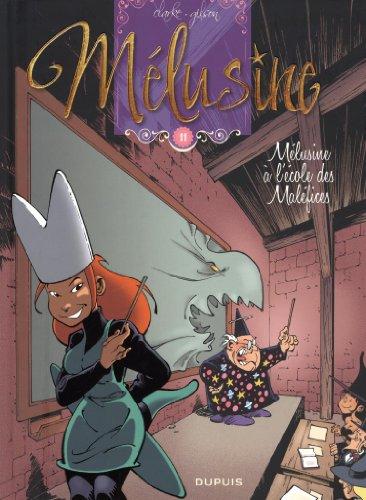Mélusine - Tome 11 - Mélusine à l'école des maléfices