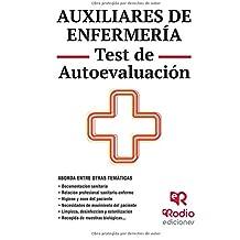 Auxiliares de Enfermería. Test de Autoevaluación. Competencias Sanitarias (OPOSICIONES)