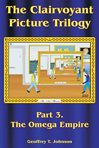 The Clairvoyant Picture Trilogy, Part 3. The Omega Empire.: The fast food firm keeps attacking the Standishs' Catering Division, but then disaster strikes and the Standishs take all. - Fast-food-catering