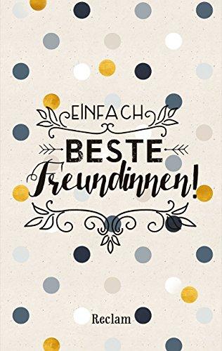 Einfach beste Freundinnen! (Reclam Taschenbuch)