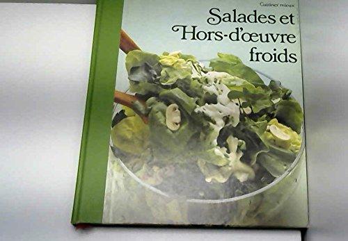Salades et hors-d'oeuvre froids (Cuisiner mieux)