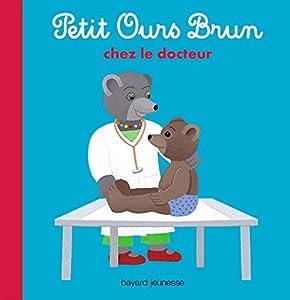 """Afficher """"Petit Ours Brun Petit Ours brun chez le docteur"""""""