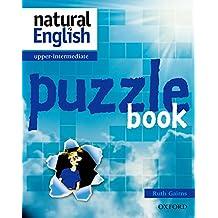 Natural English : Upper-intermediate puzzle book