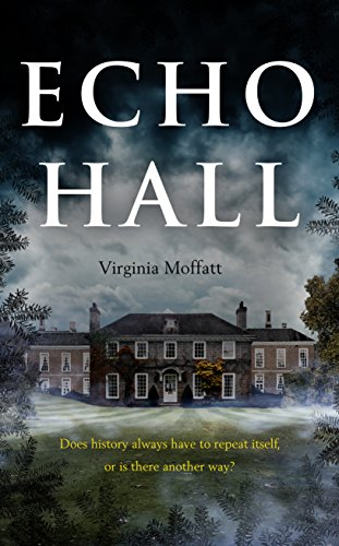 Echo Hall by [Moffatt, Virginia]