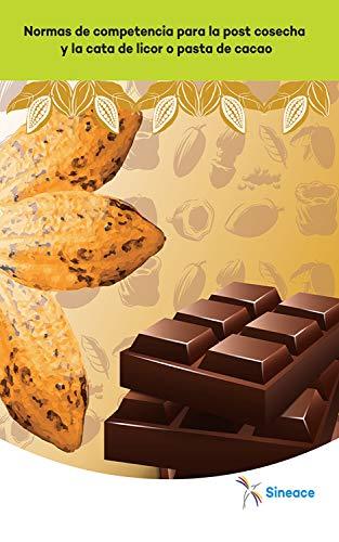 Normas de competencia para la post cosecha y la cata de licor o pasta de cacao