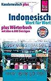 Reise Know-How Sprachführer Indonesisch - Wort für Wort plus Wörterbuch: Kauderwelsch-Band 1+ - Gunda Urban