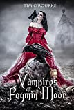 Vampires of Fogmin Moor (Books 1, 2 & 3): The Complete Laura Pepper Trilogy