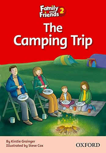 Family and Friends Readers 2: Family & Friends Readers 2: the Camping Trip