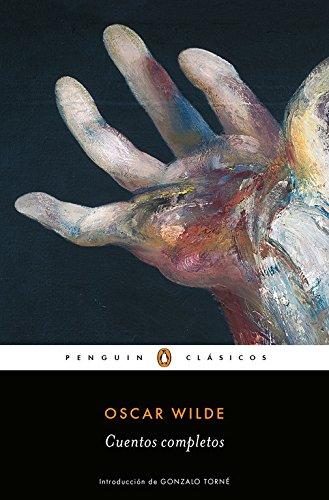 Cuentos completos (PENGUIN CLÁSICOS) por Oscar Wilde