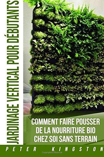 jardinage-vertical-pour-debutants-comment-faire-pousser-de-la-nourriture-bio-chez-soi-sans-terrain-c