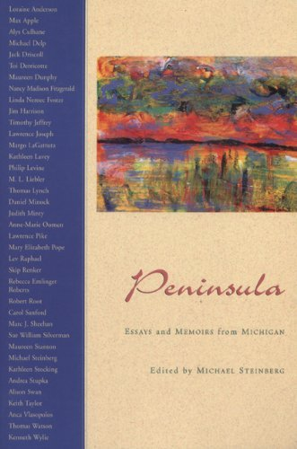 peninsula-essays-and-memoirs-from-michigan-2000-03-31