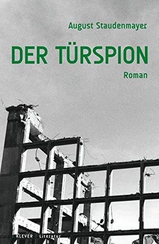 Preisvergleich Produktbild Der Türspion: Kurzroman