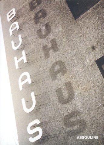 Bauhaus by Xavier Girard (2003-03-01)