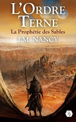 L'Ordre Terne: La Prophétie des Sables