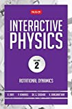 MTG Interactive Physics: Rotational Dynamics - Vol. 2
