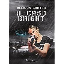 Allison Carter: Il caso bright