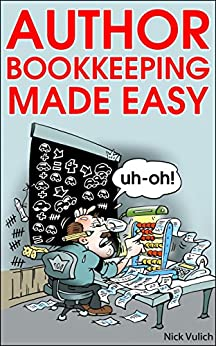 Author Bookkeeping Made Easy (English Edition) von [Vulich, Nick]