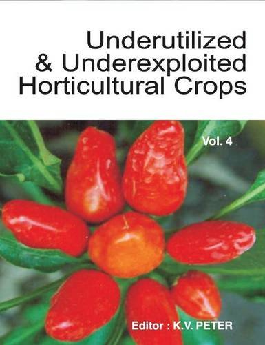 Underutilized and Underexploited Horticultural Crops Vol.04