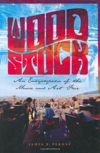 woodstock-an-encyclopedia-of-the-music-and-art-fair-an-illustrated-encyclopedia-of-the-arts-and-musi