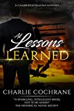 All Lessons Learned: A classic mystery romance (Cambridge Fellows Book 8) (English Edition)