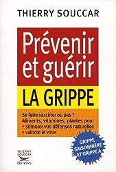 Prévenir et guérir la grippe