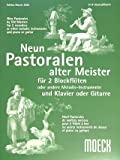 9 PASTORALEN ALTER MEISTER - arrangiert für zwei C-Instrumente - Klavier - (Gitarre) [Noten / Sheetmusic]
