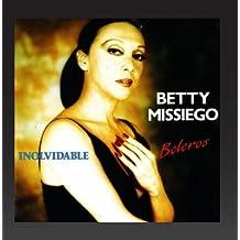 Inolvidable (Boleros) by Betty Missiego