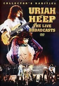 Uriah Heep - Live Broadcasts