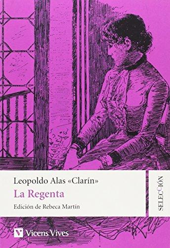LA REGENTA (SELECCION CAPITULOS) (Clásicos Hispánicos)