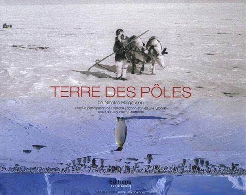 Terre des pôles par Nicolas Mingasson, Guy-Pierre Chomette, Collectif