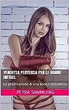 vendetta perversa per le donne Infidel: La prostituzione di una donna sottomessa