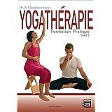 Yogathérapie - Formation pratique Tome 2