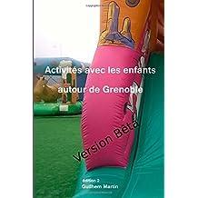 Activités avec les enfants autour de Grenoble