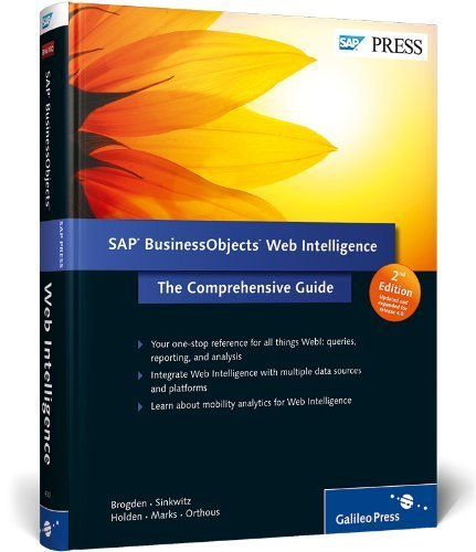 SAP BusinessObjects Web Intelligence: The Comprehensive Guide by Jim Brogden (2012-08-28)