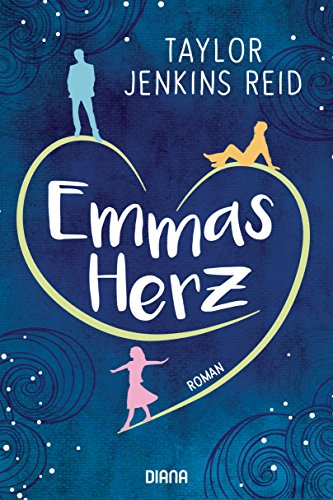 Emmas Herz: Roman