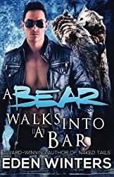 A Bear Walks Into a Bar by Eden Winters (2016-01-22)