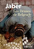 Image de Les Druzes de Belgrade